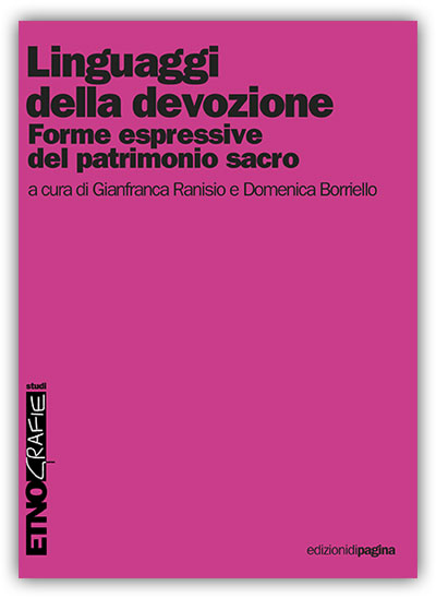 AAVV_Linguaggi-della-devozione_ed-di-pagina_bari_2015_con-saggio-di-GUGG_Mettici-la-mano-tu
